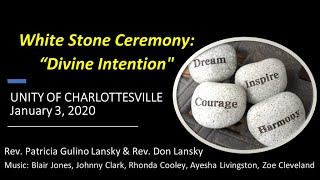 White Stone Ceremony 1/3/21
