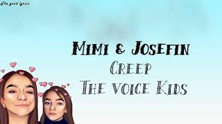 Mimi & Josefin   Creep (Lyrics)   Blind Auditions | The Voice Kids 2019