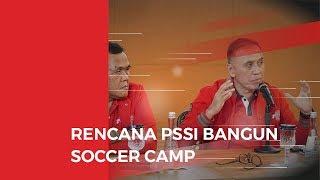 Rencana Iwan Bule Bangun Soccer Camp Untuk Timnas Indonesia