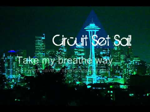 """Sunset Seattle"" [Original Song]- Circuit Set Sail"