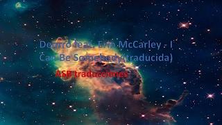 Deorro feat. Erin McCarley - I Can Be Somebody (traducida)