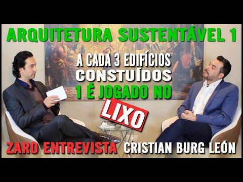 ARQUITETURA SUSTENTÁVEL   PARTE 1/3   CRISTIAN BURG LEON   PROGRAMA EXPERIÊNCIAS DE VIDA
