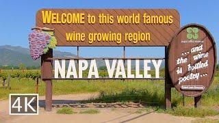 Driving across Napa Valley California [4K]