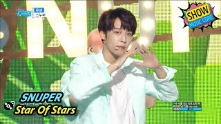 [Comeback Stage] SNUPER - The Star Of Stars, 스누퍼 - 유성 Show Music core 20170722
