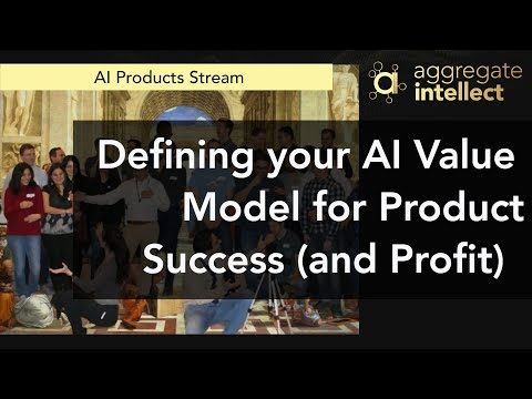 Defining your AI Value Model for Product Success (and Profit)