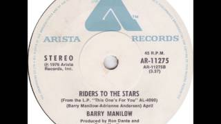 Riders To The Stars - Barry Manilow (Studio Version)