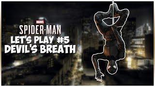 Spider-Man Let's Play #5 - DEVIL'S BREATH