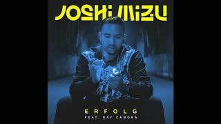 Joshi Mizu Feat. RAF Camora   Erfolg (Official Audio)