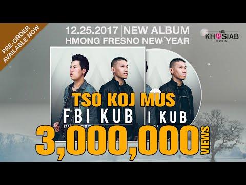 FBI X KUB 'Tso Koj Mus' (Official Full Song+Lyric)