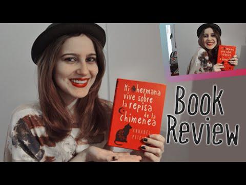 Mi hermana vive sobre la repisa de la chimenea de Annabel Pitcher | Book Review {5} | Sther Weasley