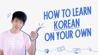 Want to learn Korean? Follow these steps!