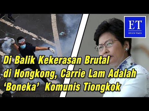 Di Balik Kekerasan Brutal di Hong Kong,  Carrie Lam Adalah 'Boneka'  Komunis Tiongkok