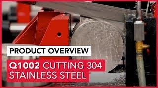 Cut Series; 304 Stainless Steel