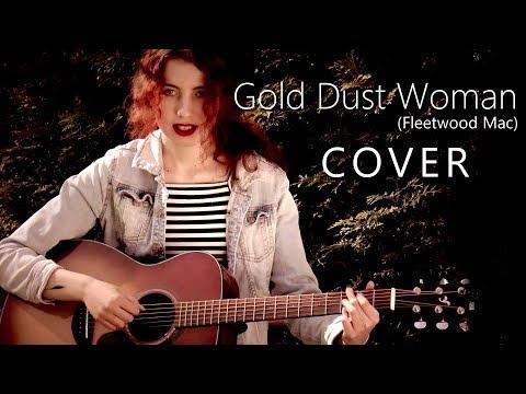 Gold Dust Woman - Fleetwood Mac (Acoustic Cover)