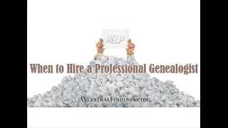 When to Hire a Professional Genealogist | AF-035