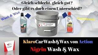 Wash&Wax Shampoos - Klaro Car von Action  vs. Nigrin
