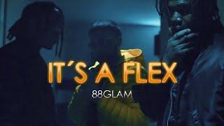 88GLAM   Its A Flex ( ESPAÑOL)