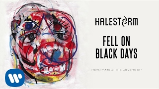 Halestorm - Fell On Black Days (Audio)