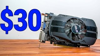GTX 650 Benchmarks in 2018! -- $30 on AliExpress!