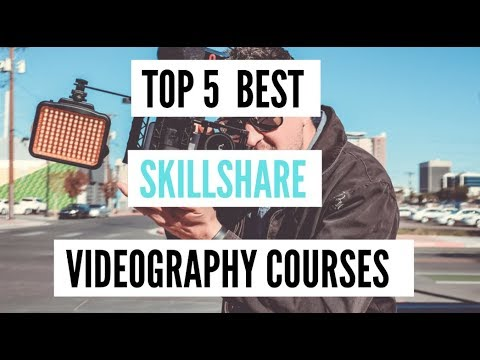 """Top 5 Best Skillshare """"Videography"""" Courses [2020]"""