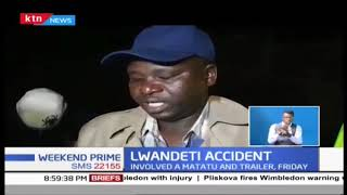 Lwandeti Accident: 9 people killed in road accident involving Matatu and Trailer on Friday