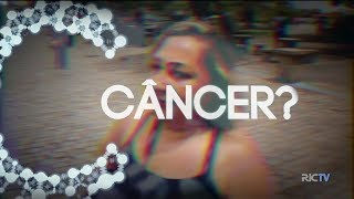 Conversando sobre Câncer: a doença que amedronta os brasileiros