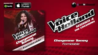 Cheyenne Toney   Formidable (Official Audio Of TVOH 4 Liveshows)