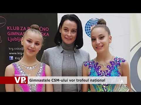 Gimnastele CSM-ului vor trofeul național