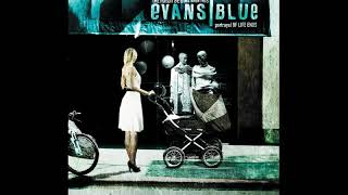 Evans Blue - Q (The Best One Of Our Lives)