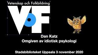 Dan Katz – Omgiven av idiotisk psykologi
