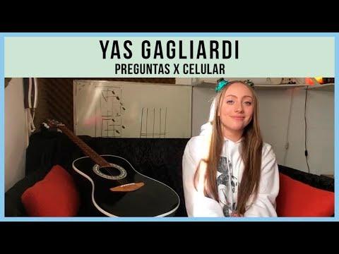 Yas Gagliardi video Preguntas x Celular - Buenos Aires 2019