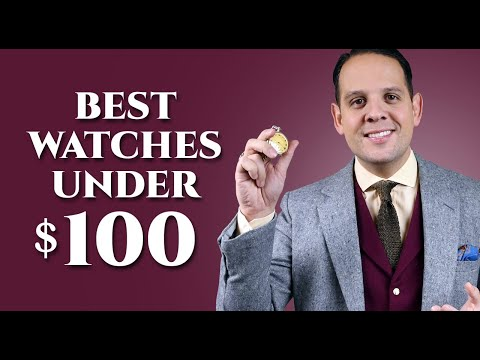 Best Watches Under $100 For Men – Wristwatch Guide, Review & How To Buy