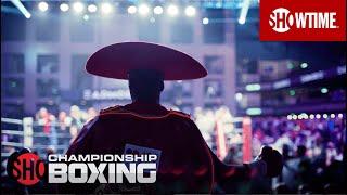 Chris Colbert vs. Tugstsogt Nyambayar   July 3rd at 9PM ET/6PM PT   SHOWTIME CHAMPIONSHIP BOXING