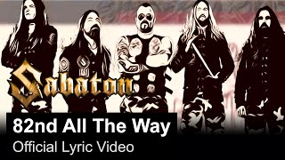 Sabaton 82nd All The Way Music Video