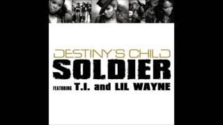 Destiny's Child ft. T.I. and Lil Wayne - Soldier (Radio Edit)