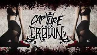 CAPTURE THE CROWN - RVG  (Lyric Video)