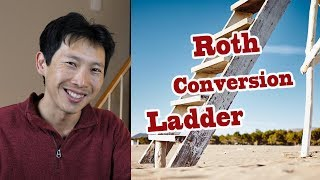 Roth Conversion Ladder Explained