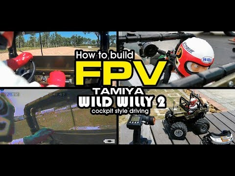 how-to-build-fpv-on-tamiya-wild-willy-2--cockpit-style-drone-driving