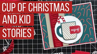 Cup Of Christmas Card & Teaching Kids