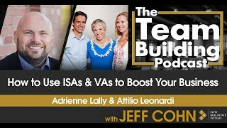 How to Use ISAs & VAs to Boost Your Business w/ Adrienne Lally & Attilio Leonardi