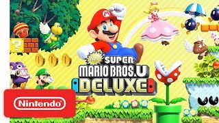 New Super Mario Bros. U Deluxe - Launch Trailer - Nintendo Switch