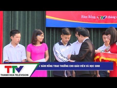 Trường THPT Hàm Rồng trao thưởng cho giáo viên và học sinh giỏi