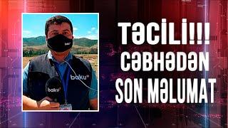 Baku TV cəbhə xəttindən xəbər verir - Xəbərlərin Xüsusi buraxılışı (14.07.2020)