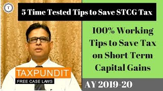 Save Short Term Capital Gains Tax | 5 Tips to Save Income Tax on STCG [2019] | Taxpundit