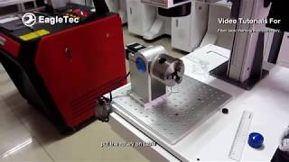 How to Use Fiber Laser Marking Machine Rotary Axis - Most Detailed Tutorials