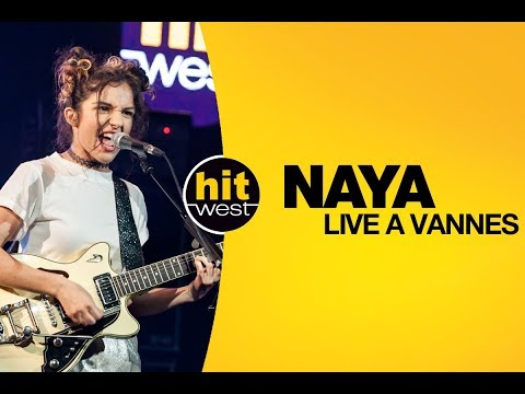 NAYA - HIT WEST LIVE à Vannes