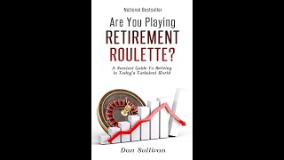 New Bestseller:Are You Playing Retirement Roulette by Dan Sullivan