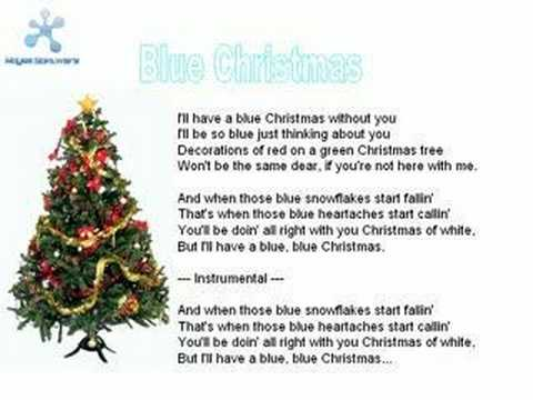 play on youtube - I Ll Have A Blue Christmas Lyrics