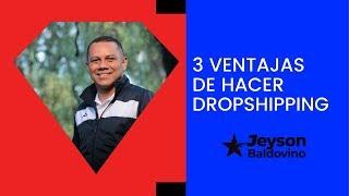 3 ventajas de hacer Dropshipping