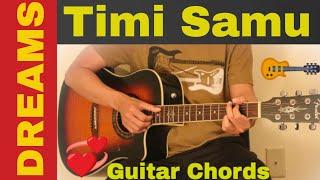 Timi Samu | Dreams  - guitar chords | Lesson | tutorial